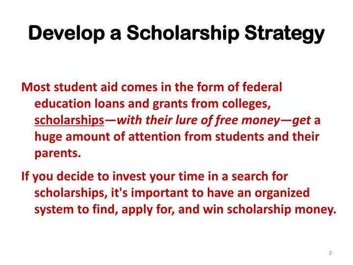 Develop a scholarship strategy