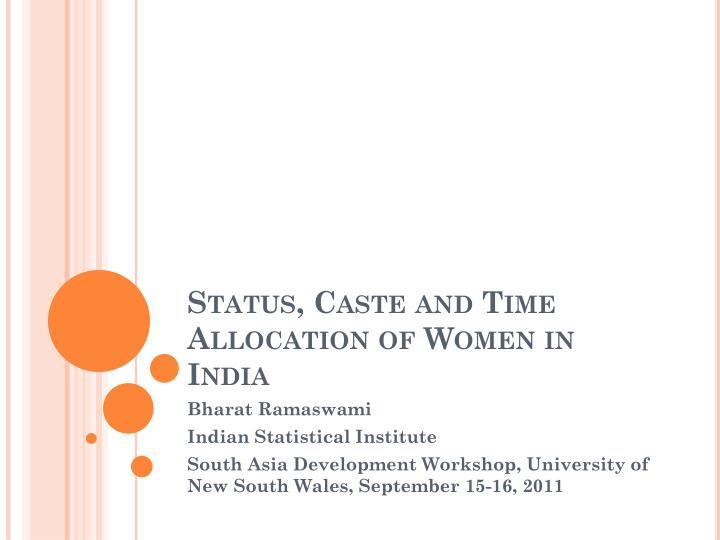 Status caste and time allocation of women in india