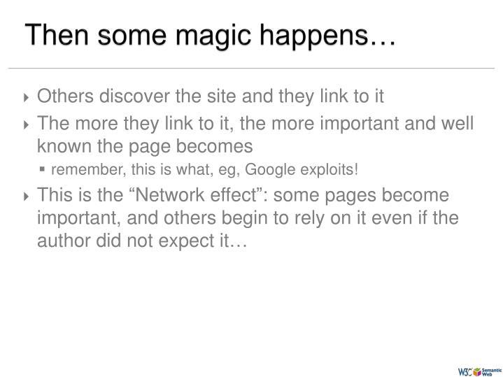 Then some magic happens…
