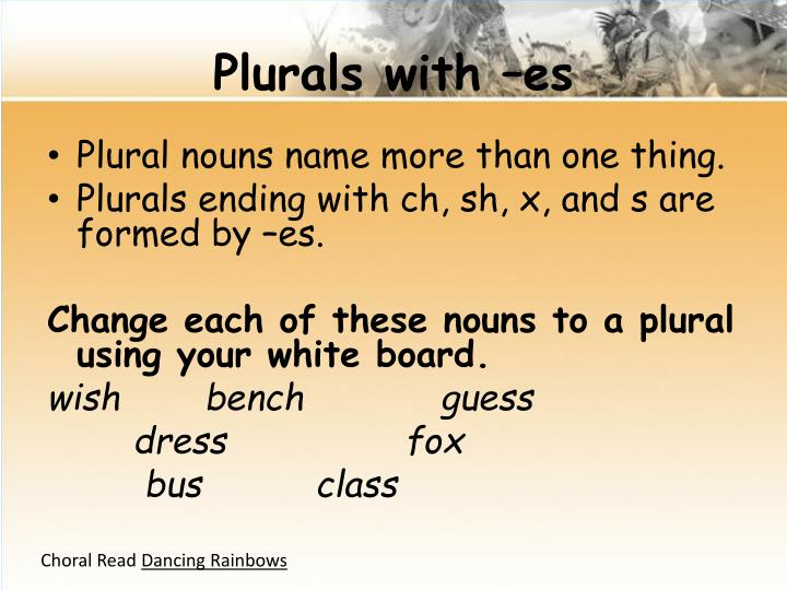 Plurals with –