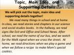 topic main idea and supporting details1