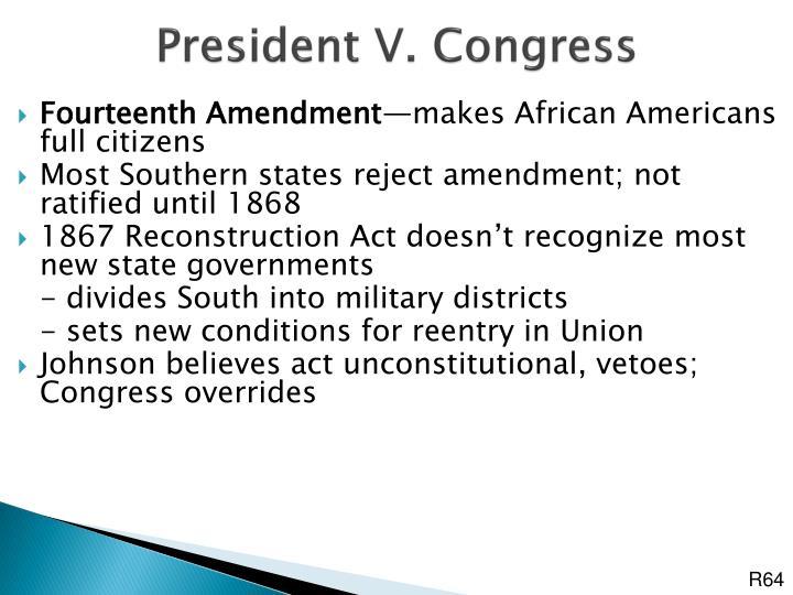 President V. Congress