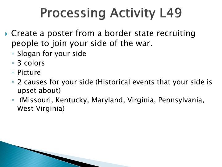 Processing Activity L49