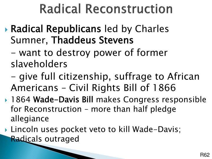 Radical Reconstruction