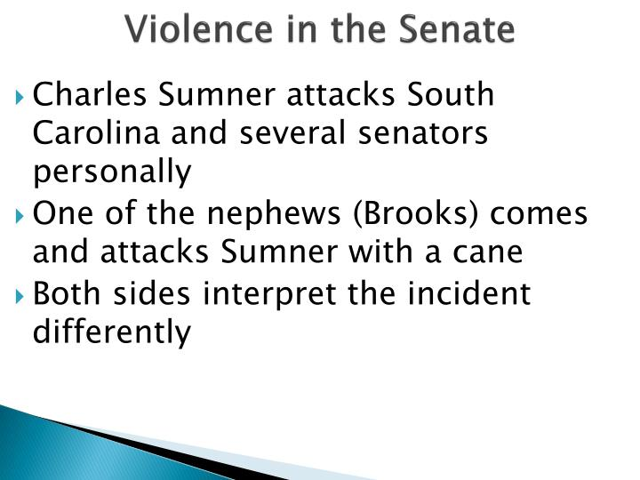 Violence in the Senate