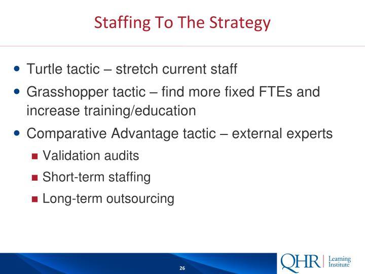 Staffing To The Strategy