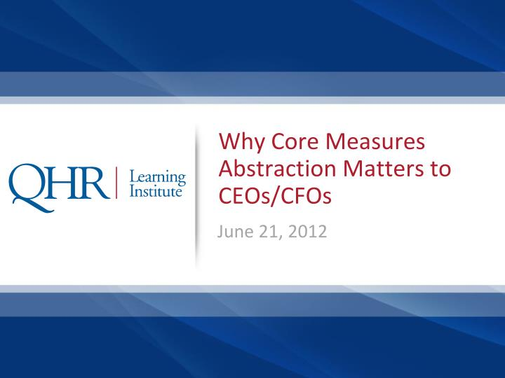 Why core measures abstraction matters to ceos cfos