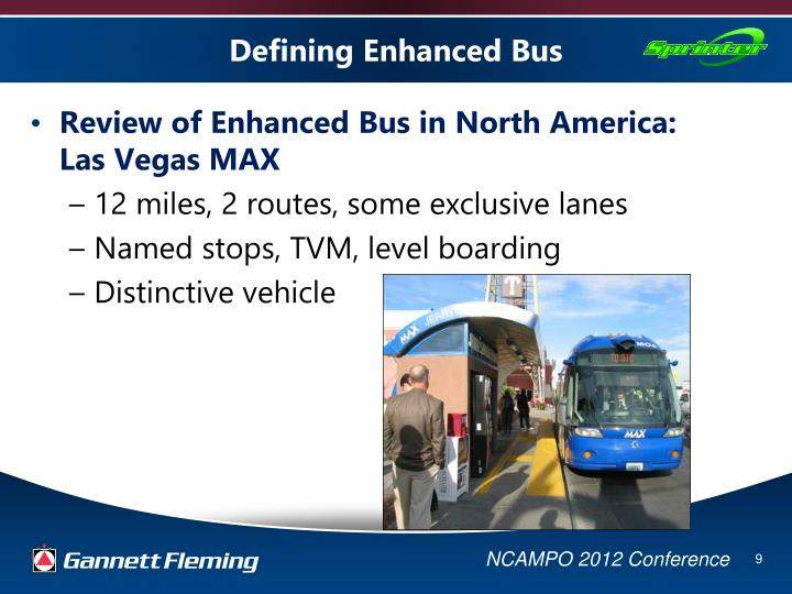 Defining Enhanced Bus