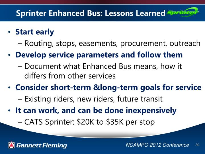 Sprinter Enhanced Bus: Lessons Learned