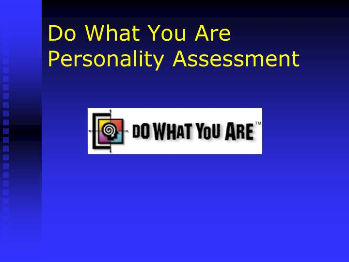 Do What You Are Personality Assessment