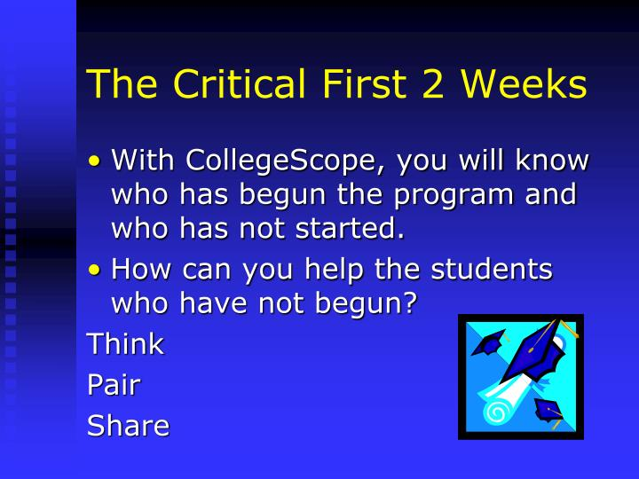 The Critical First 2 Weeks