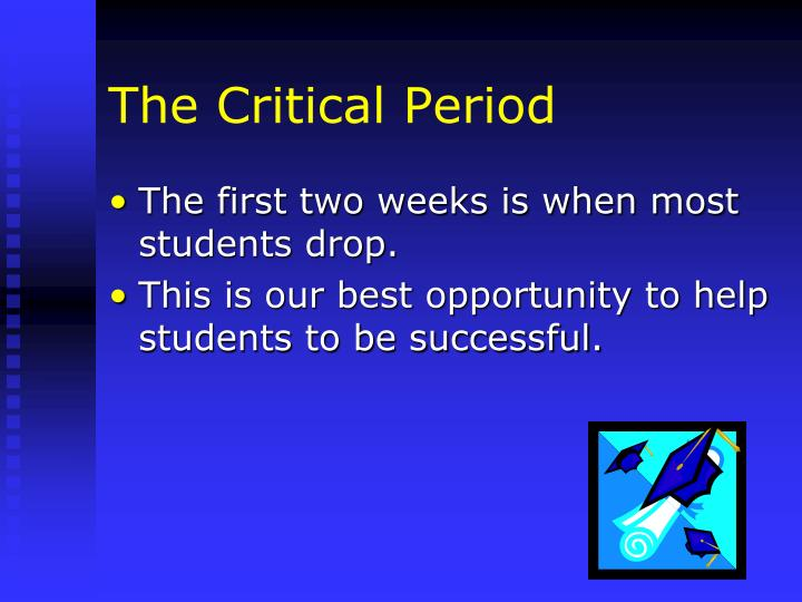 The Critical Period