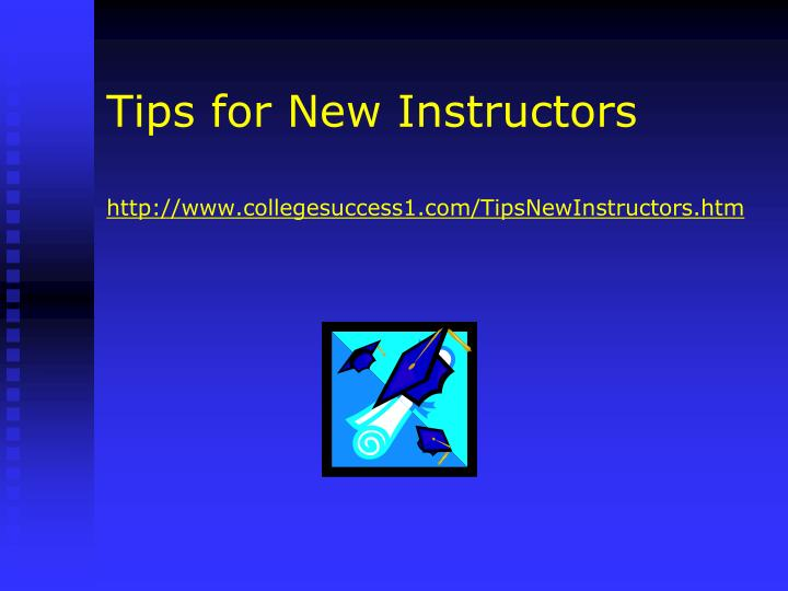 Tips for New Instructors