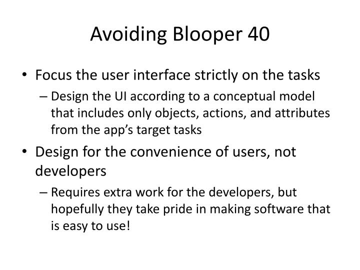 Avoiding Blooper 40