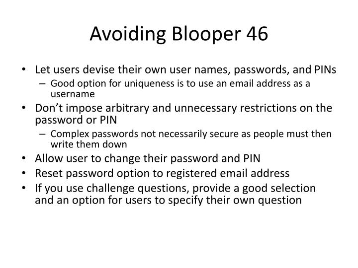 Avoiding Blooper 46