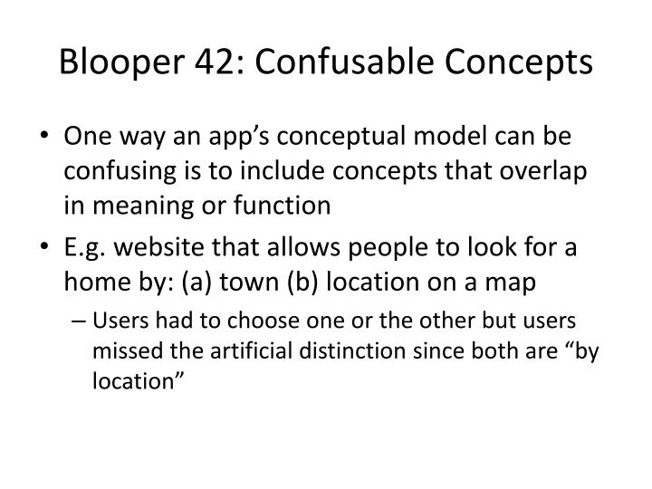 Blooper 42: Confusable Concepts
