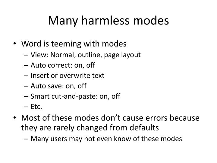 Many harmless modes