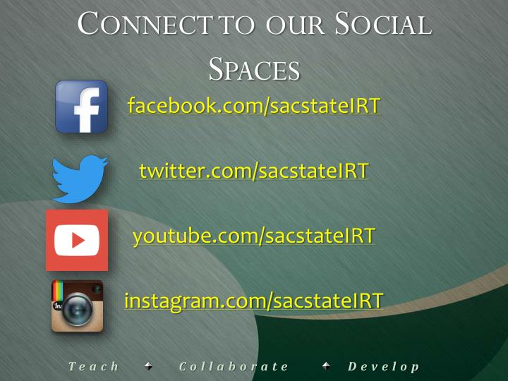 Connect to our Social Spaces