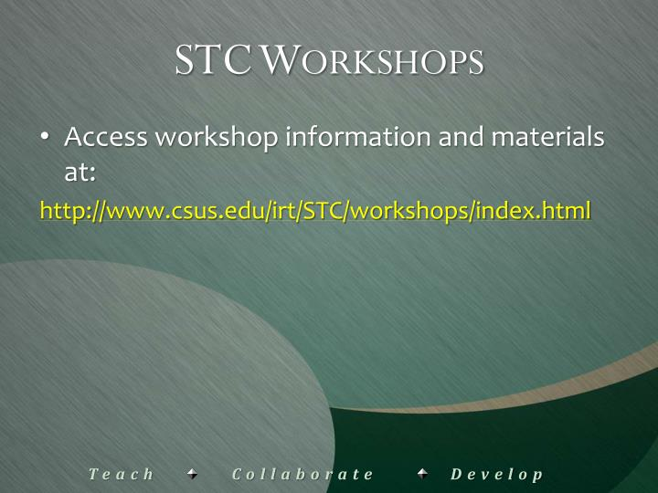 Stc workshops