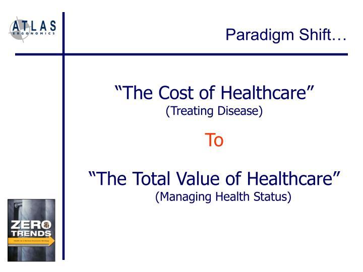 Paradigm Shift…