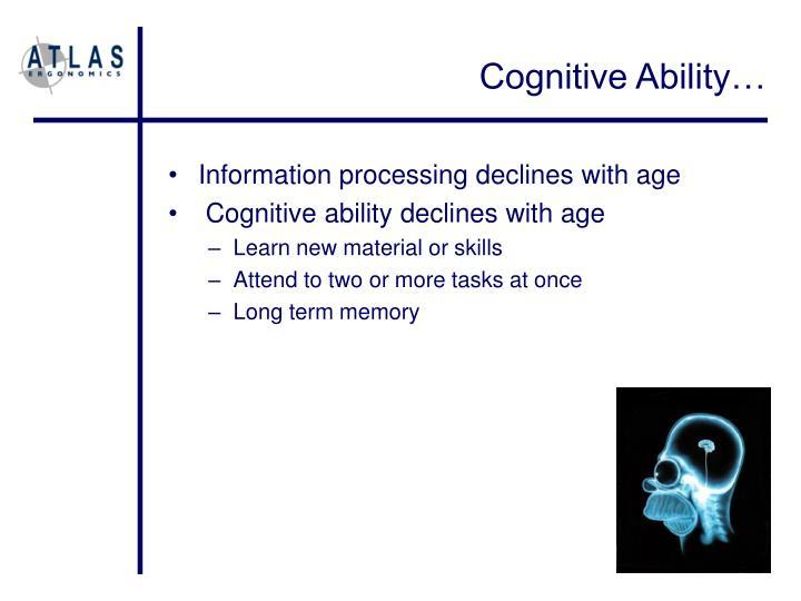Cognitive Ability…