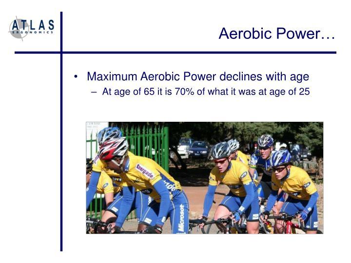 Aerobic Power…