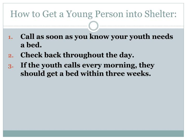 How to Get a Young Person into Shelter: