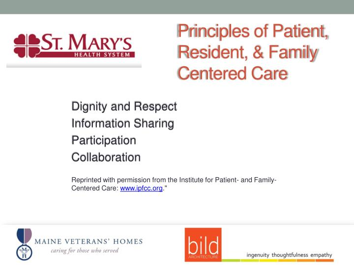 Principles of Patient, Resident, & Family Centered Care