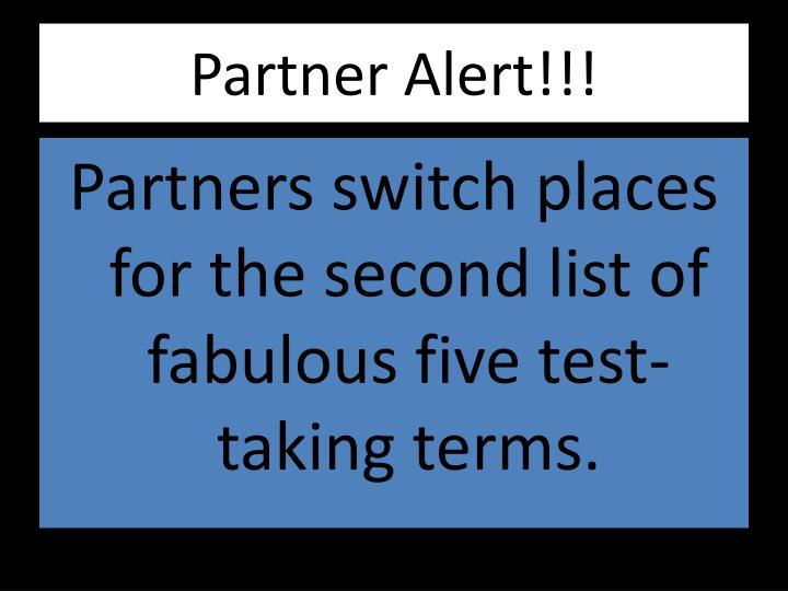 Partner Alert!!!
