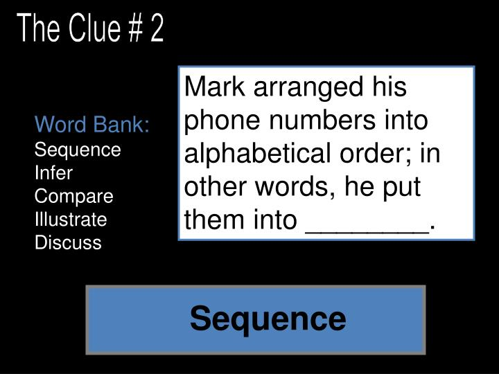 The Clue # 2