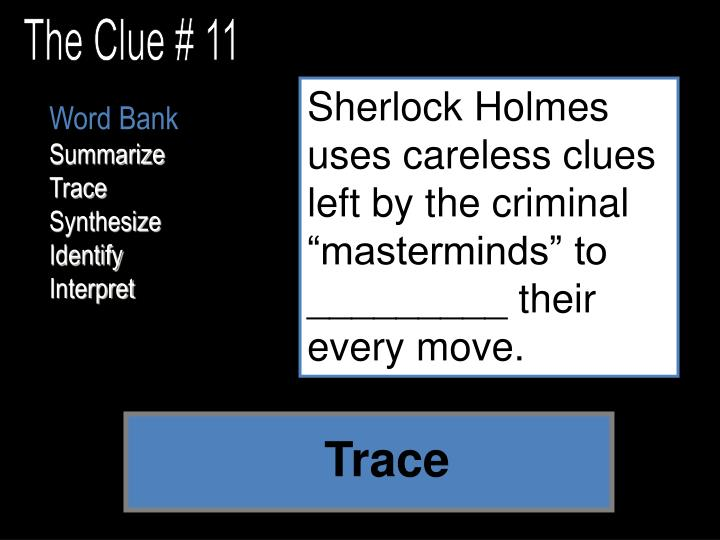 The Clue # 11