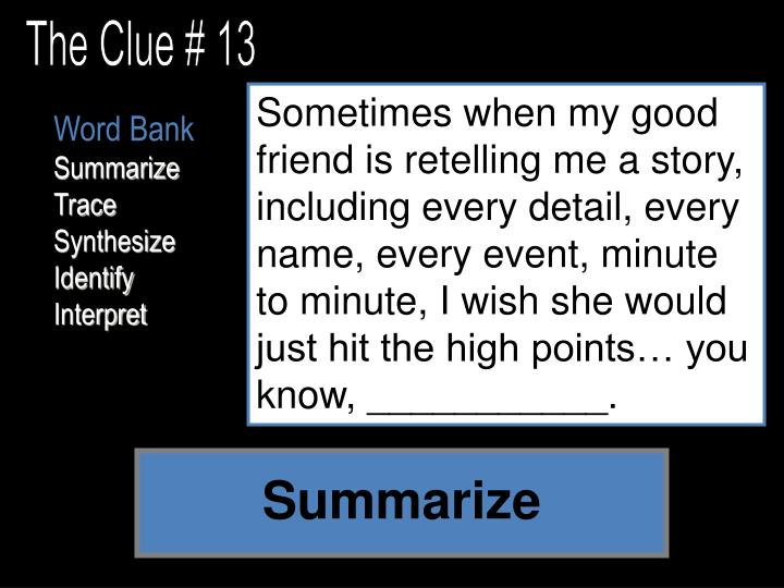 The Clue # 13