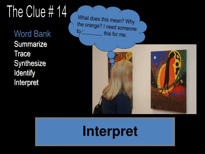 The Clue # 14