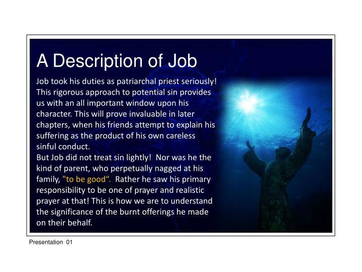 A Description of Job