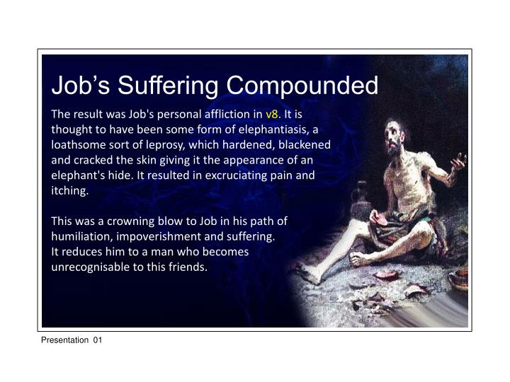 Job's Suffering Compounded