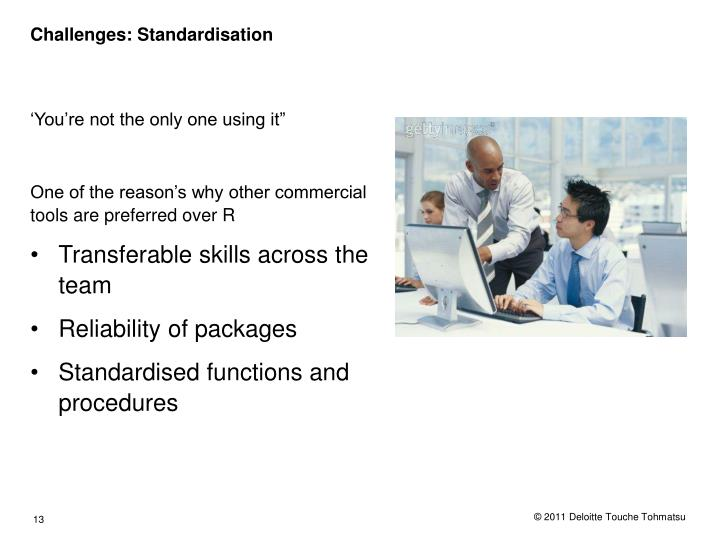 Challenges: Standardisation