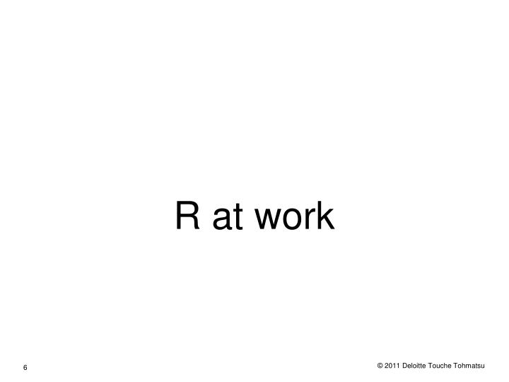 R at work