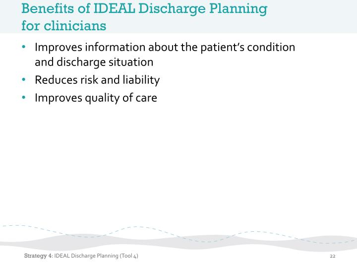 Benefits of IDEAL Discharge Planning