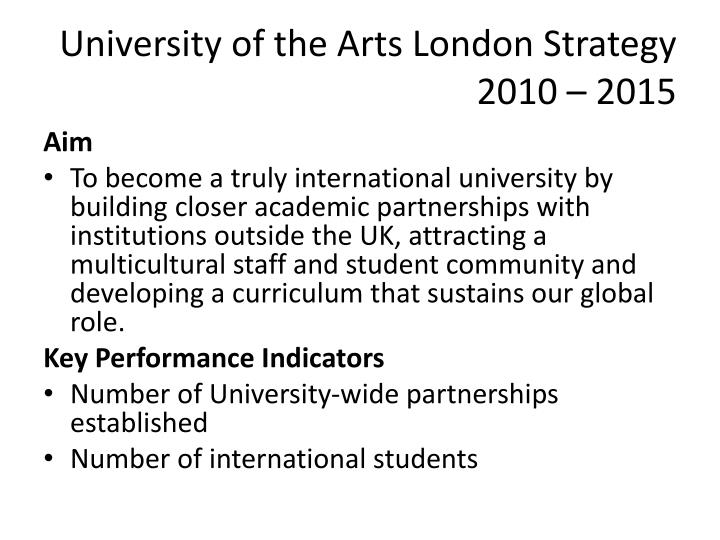 University of the Arts London Strategy 2010 – 2015