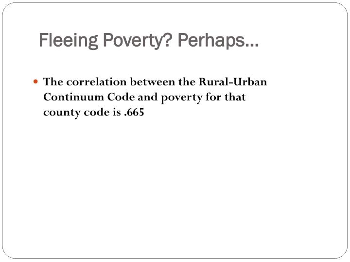 Fleeing Poverty? Perhaps…