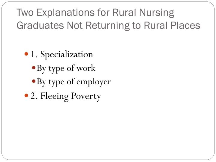 Two Explanations for Rural Nursing Graduates Not Returning to Rural Places