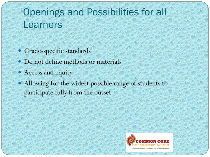 Openings and possibilities for all learners