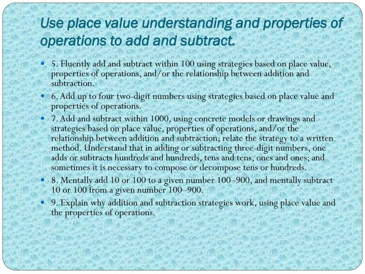 Use place value understanding and properties of operations to add and subtract.