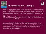 an ordinary life study 1
