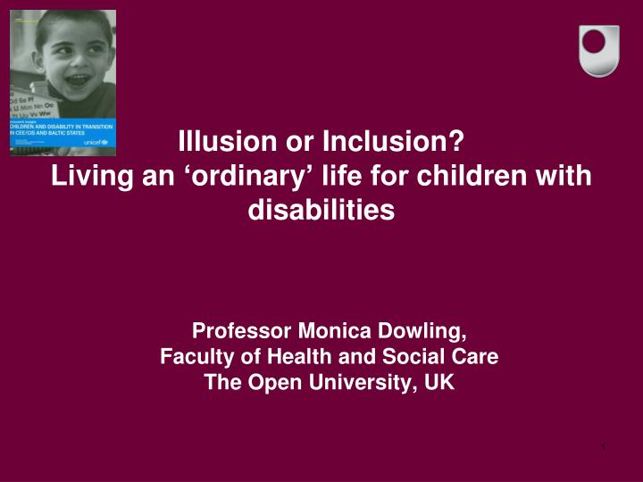 Illusion or inclusion living an ordinary life for children with disabilities