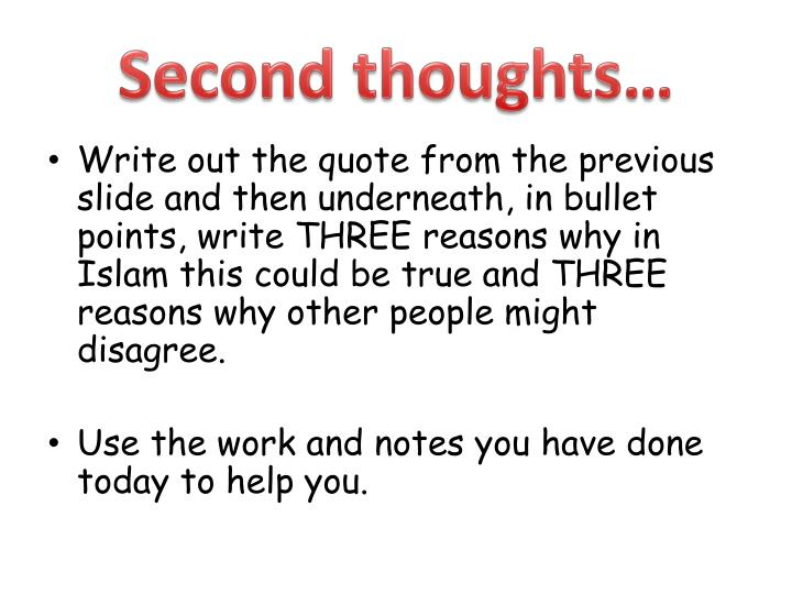 Second thoughts…