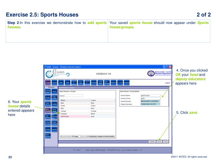 Exercise 2.5: Sports Houses 					            2