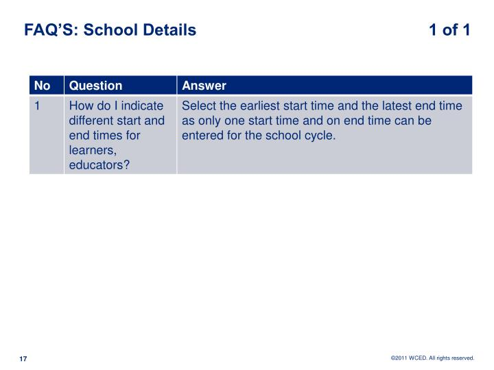 FAQ'S: School Details                                                   1 of 1
