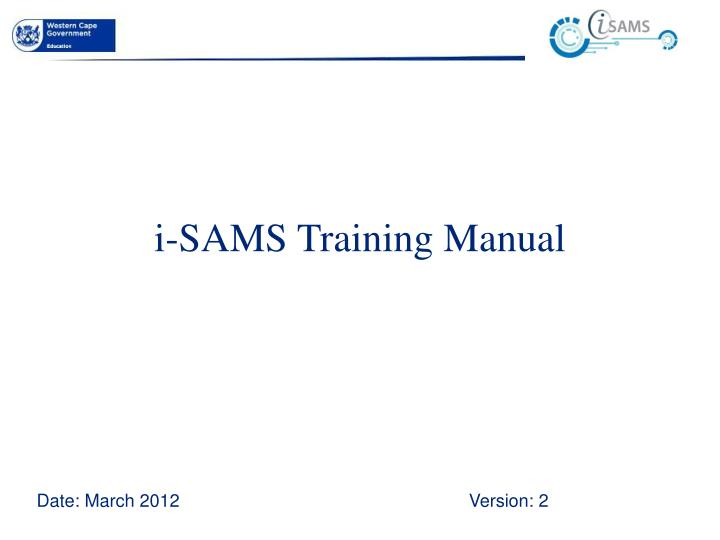 I sams training manual