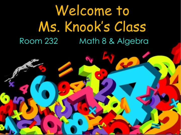 Welcome to ms knook s class